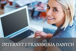Internet i transmisja danych